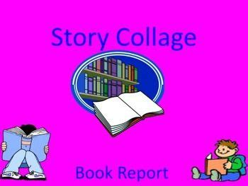 collage book report story collage book report
