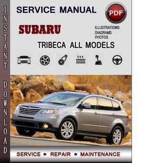 small engine service manuals 2007 subaru b9 tribeca on board diagnostic system subaru tribeca service repair manual download info service manuals