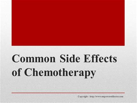 chemotherapy templates common side effects of chemotherapy authorstream