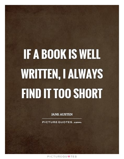 this is how it always is a novel books if a book is well written i always find it