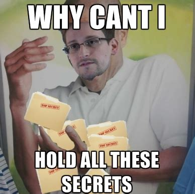 Snowden Meme - image 559822 edward snowden know your meme