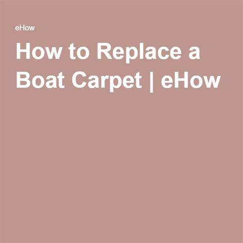 how to replace boat carpet 1000 ideas about boat carpet on pinterest trailer