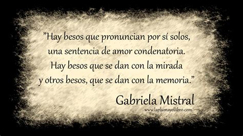 imagenes de amor para gaby gabriela mistral frases www imgkid com the image kid