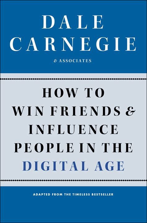how to win friends influence books how to win friends and influence in the digital age