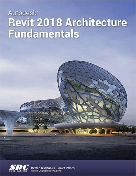 construction manual 3d 2017 2018 ed books autodesk revit 2018 architecture fundamentals book isbn