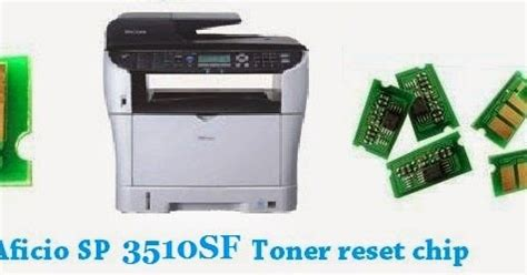 toner chip resetter ricoh toner reset chip for ricoh sp 3510sf multifunction laser