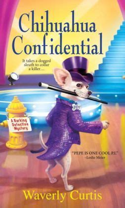 detective barnes series books chihuahua confidential barking detective series 2 by