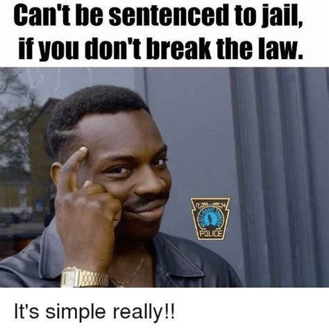 Stop Breaking The Law Meme - funny breaking the law memes of 2017 on me me