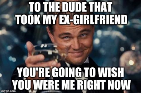 Ex Gf Memes - 20 absolutely true ex girlfriend memes image memes at