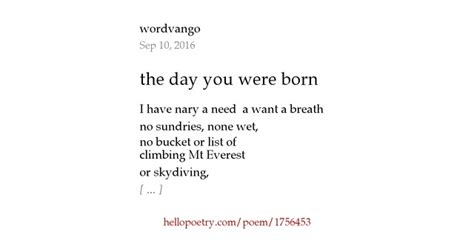 on the day you were the day you were born by wordvango hello poetry