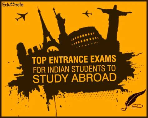 List Of Mba Entrance Exams In Abroad by Top Entrance Exams For Indian Students To Study Abroad