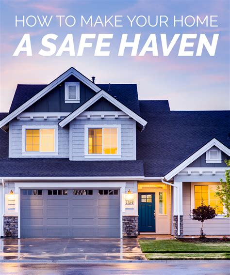 make your home how to make your home a safe haven lds daily