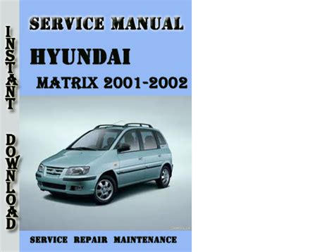 service repair manual free download 2001 hyundai accent auto manual hyundai matrix 2001 service repair manual pdf download software