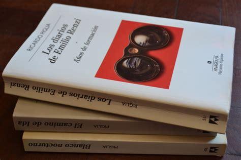 libro los diarios de emilio en los bordes piglia y los diarios de emilio renzi revista leemos