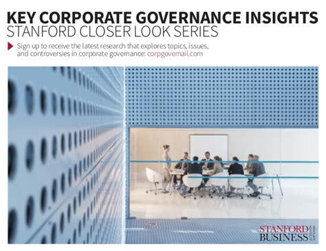 Mba Research Topics On Corporate Governance by Key Corporate Governance Insights From Stanford Graduate