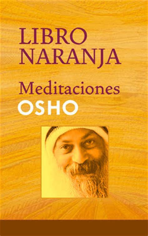 libro meditacin meditation la meditaci 243 n libros recomendados de osho yapa
