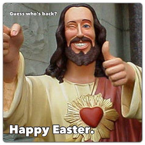 Easter Memes Jesus - jesus christ meme