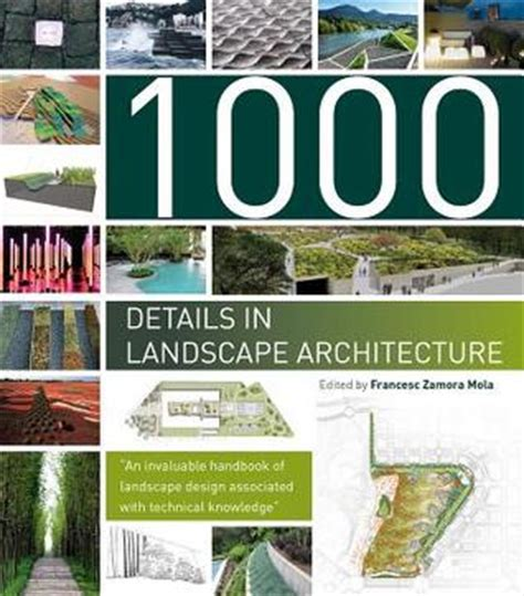 Landscape Architecture Textbooks 1000 Details In Landscape Architecture A Selection Of The
