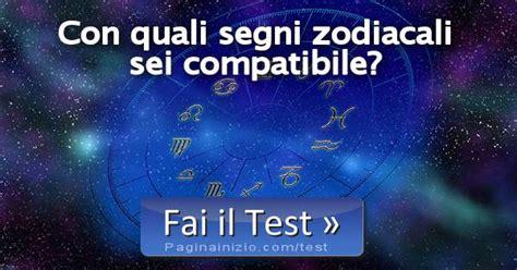 pagina inizio test test con quali segni zodiacali sei compatibile