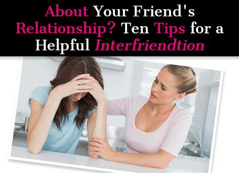 8 Tips For Dating Your Friends Ex by Concerned About Your Friend S Relationship Ten Tips For A