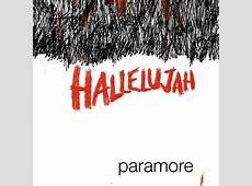 Hallelujah (Paramore song) - Wikipedia Leonard Cohen Hallelujah Song
