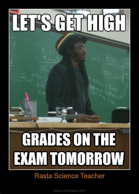 Science Teacher Meme - rasta science teacher www pixshark com images