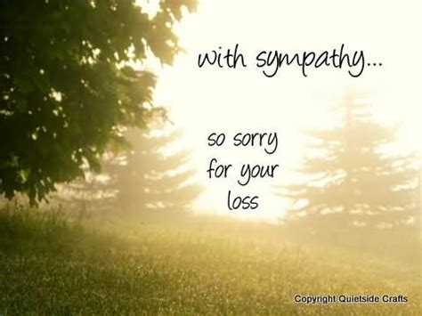 sorry for your loss sympathy pictures images photos