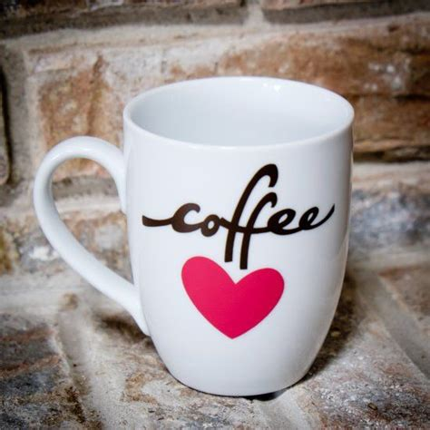 cute coffee mugs make a cute coffee mug using vinyl and your cricut