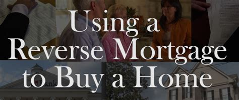 buying a house that has a reverse mortgage webcast recording using a reverse mortgage to buy a home