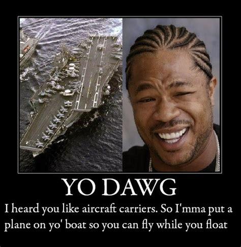 Xzibit Meme Yo Dawg - 0dde96c07b6c49e2daab152feb47304e 588x604x1 jpg