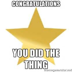 Star Memes - congratulations you did the thing gold star jimmy meme