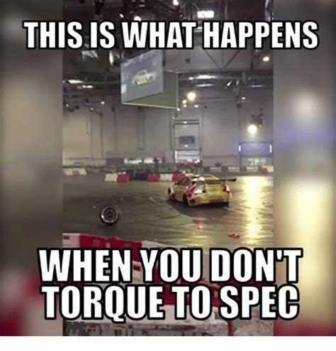 What Is This Meme - this is what happens when you dont torque to spec meme
