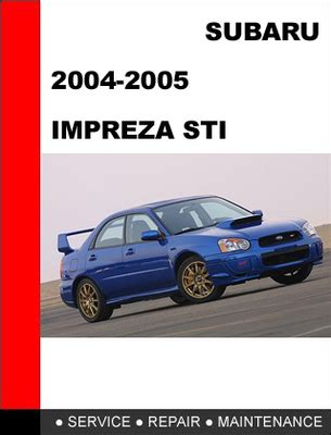 auto repair manual online 2005 subaru impreza parking system 2004 2005 subaru impreza wrx sti service repair manual download