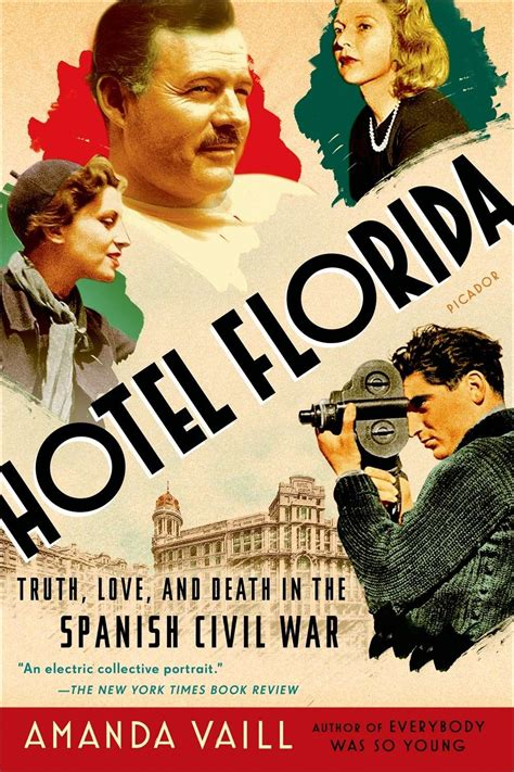 hotel florida truth love pasajes librer 237 a internacional hotel florida truth love and death in the spanish civil war