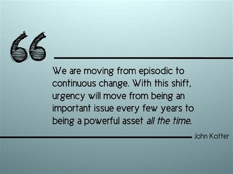 kotter quote on change management john kotter quote 4