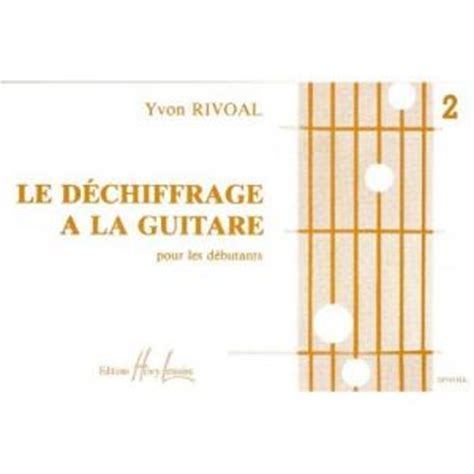 0043051219 six cordes une guitare volume d 233 chiffrage 224 la guitare volume 2 guitare