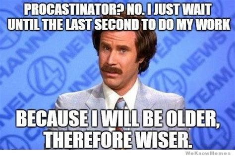 Will Ferrell Meme Origin - 5 productivity tools to beat procrastination pura vida