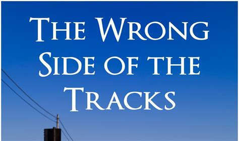 the wrong side of mike wells official website true friendship the story behind quot the wrong side of the tracks quot