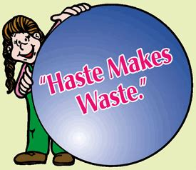 Haste Makes Waste by Traconacstab Haste Make Waste