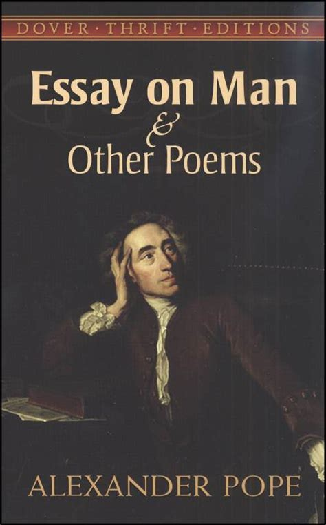 themes of neoclassical literature deconstructing alexander pope s essay on man acidrayn com