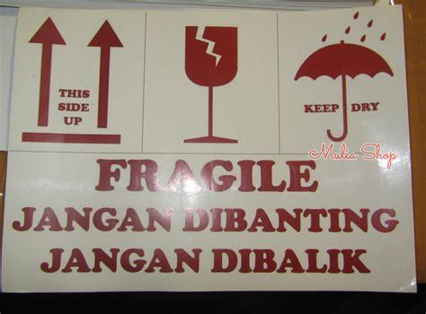 jual sticker stiker label fragile jangan dibanting jangan dibalik ukuran jumbo mulia