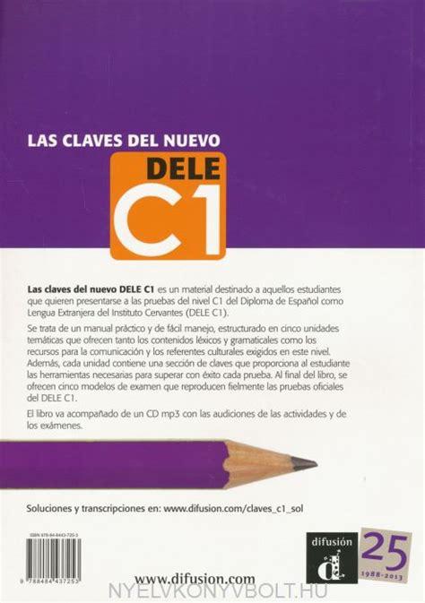 talk spanish complete book cd pack almudena sanchez las claves del nuevo dele c1 libro con cd mp3 nyelvk 246 nyv forgalmaz 225 s nyelvk 246 nyvbolt