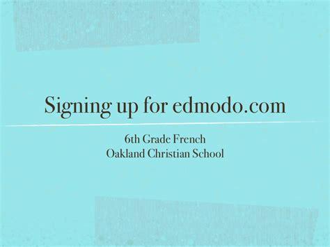 edmodo french signing up for edmodo