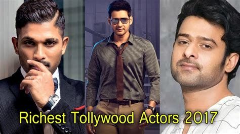 top 10 richest actors 2018 top 10 richest tollywood actors 2018 most popular actors in telugu