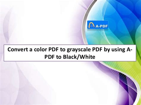convert color pdf to black and white convert a color psd to grayscale pdf by using a pdf to
