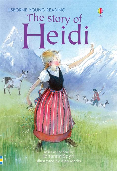 the story of the story of heidi at usborne children s books