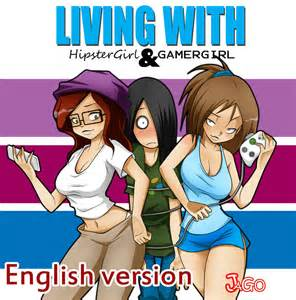 Living With A Living With Hipstergirl And Gamergirl By