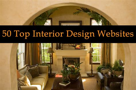 Home Decor Design Websites 50 Top Interior Design And Architecture Websites And Blogs