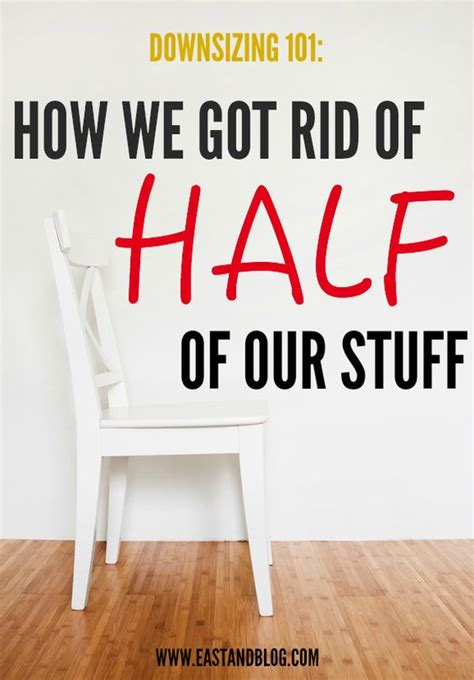 downsize your stuff downsizing 101 how we got rid of half of our stuff