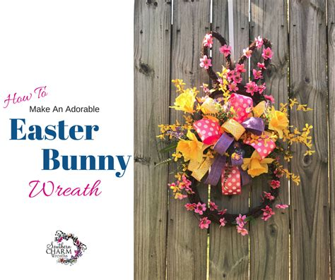 how to make a spring wreath how to make an adorable easter bunny door wreath